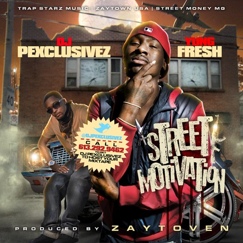 Yung Fresh – Street Motivation [Mixtape]
