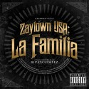 Zaytown USA - La Familia mixtape cover art