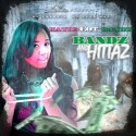 Katie Got Bandz - Bandz And Hittaz mixtape cover art