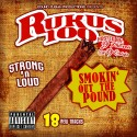 Rukus 100 - Smokin' Out The Pound mixtape cover art
