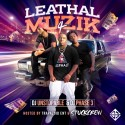 Leathal Muzik 4 (Hosted By StuckCrew Ent) mixtape cover art