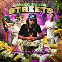 Topic In The Streets 4 (Hosted By YC Da Swagstar) mixtape cover art