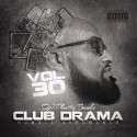 Club Drama 30 (Humble Arrogance) mixtape cover art