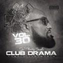 Club Drama 30 (Humble Arrogance) mixtape cover art