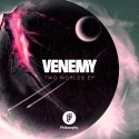 Venemy - Two Worlds EP mixtape cover art