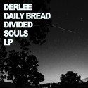 Derlee & Daily Bread - Divided Souls mixtape cover art