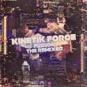 Kinetik Force - Fusion (The Remixes) mixtape cover art