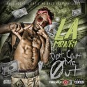 LA Money - Don't Count Me Out mixtape cover art