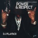 Power And Respect mixtape cover art