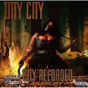Titty City - City Reloaded : Anarchy  mixtape cover art