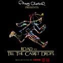 Clipse - Road To Till The Casket Drops mixtape cover art