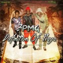 3PMG - Definition Of A Playa mixtape cover art