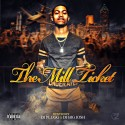 B. Mill - The Mill Ticket mixtape cover art