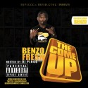 Benzo Fresh - The Come Up mixtape cover art
