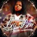 Big Ben - Glory Ambition mixtape cover art