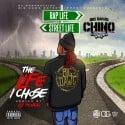 Big Dawg Chino - The Life I Chose mixtape cover art
