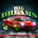 Big Dreams mixtape cover art