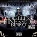 Binko Banks - God Bless Finessico mixtape cover art