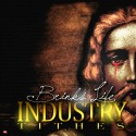 Brinks Life - Industry Tithes mixtape cover art