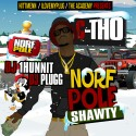 C-Tho - Norfpole Shawty mixtape cover art