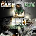 Cash - Money Talk 2 Me mixtape cover art