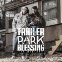 Chapo Work - Trailer Park Blessing mixtape cover art