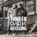 Chapo Work - Trailer Park Blessing mixtape cover art