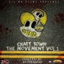 Chatt Town The Movement (Hosted By SV Tha God) mixtape cover art