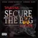 Dfurreal - Secure The Bag mixtape cover art