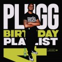 DJ Plugg Birthday Playlist 4 mixtape cover art