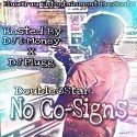 DoubleOStar - No Co-Signs mixtape cover art