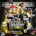 Drugs & Designer Reloaded mixtape cover art