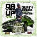 Durty Bandz - Da Wake Up mixtape cover art
