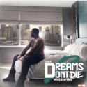 Duwop - Dreams Don't Die 2 mixtape cover art