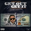 E Heard - Get Out And Get It mixtape cover art
