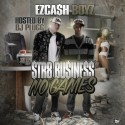 EZ Cashboyz - Str8 Business No Games mixtape cover art