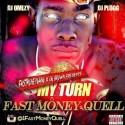 Fast Money Quell - My Turn mixtape cover art