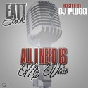 Fatt Sack - All I Need Is My Voice mixtape cover art