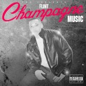 Flint - Champagne Music mixtape cover art