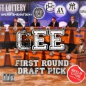 Gee - First Round Draft Pick mixtape cover art