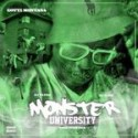 Gotti Montana - Monster University mixtape cover art