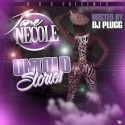 Jane Necole - Untold Stories mixtape cover art