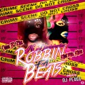 Karamel Kittyy & China B. Rose - Robbin Fa Beats mixtape cover art