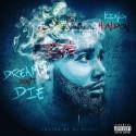 King Hundon - Dreams Don't Die mixtape cover art
