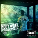 Kody Woah - It Could Be No Other Way mixtape cover art