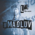 L's - #MadLuv mixtape cover art
