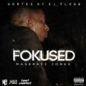 Maserati Jones - Fokused mixtape cover art