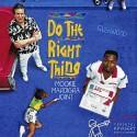 Mookie Mardi Gra - Do The Right Thing mixtape cover art