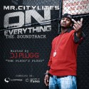 Mr. Citylites - On Everything (The SoundTrack) mixtape cover art