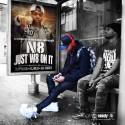 N8 - Just W8 On It mixtape cover art